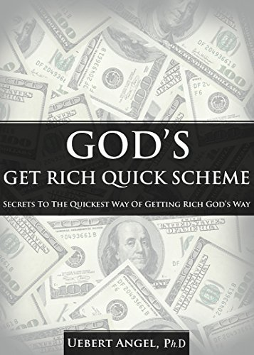god's get rich quick scheme