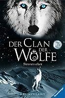 Sternenseher (Der Clan der Wölfe 6)