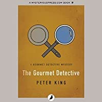 The Gourmet Detective (A Gourmet Detective Mystery, #1)