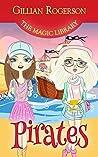 Pirates (The Magic Library Book 1)