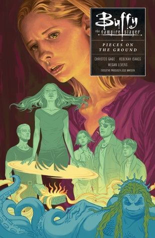 Buffy the Vampire Slayer: In Pieces on the Ground (Season 10, Volume 5)