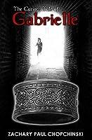 The Curious Tale of Gabrielle (Gabrielle, #1)