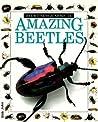 Amazing Beetles (Eyewitness Juniors #14)