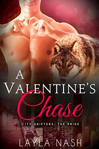 A Valentine's Chase (City Shifters: the Pride, #7)