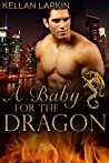 A Baby for the Dragon (Dragons of Lake City, #1)