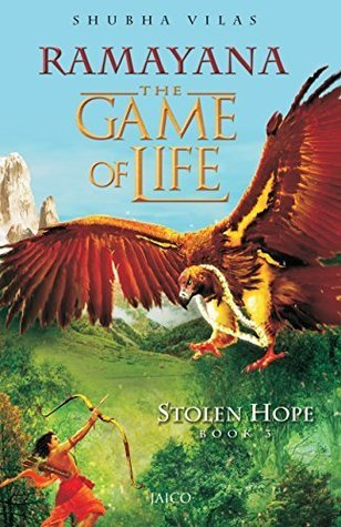 Stolen Hope (Ramayana: The Game of Life, #3) by Shubha Vilas