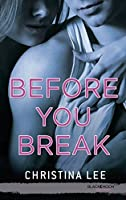 Before You Break (Promise me this t. 3)