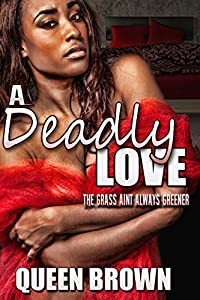 A Deadly Love: the grass ain't always greener