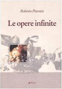 Le Opere infinite