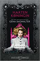 Hartenkoningin (The White Rabbit Chronicles, #3)