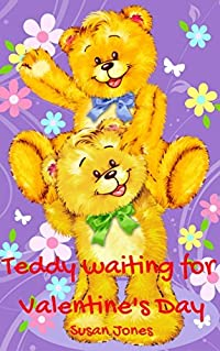 Books for Kids: Teddy waiting for Valentine's Day; Kids Books, Children's Books, Bedtime Stories for Kids age 2-6