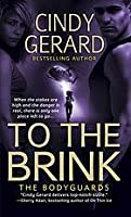 To the Brink (Bodyguard, #3)