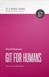 Git for Humans (A Book Apart #17)