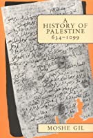A History Of Palestine, 634 1099