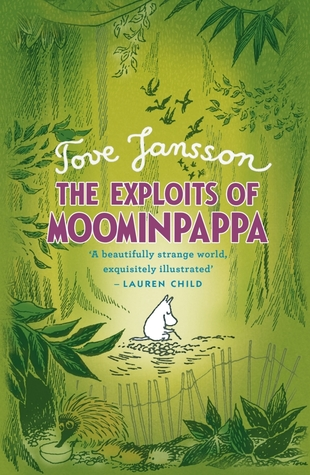 The Exploits of Moominpappa (The Moomins, #4)