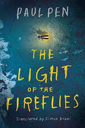 The Light of the Fireflies - Paul Pen