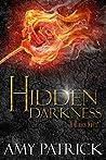 Hidden Darkness (Hidden Saga, #4)