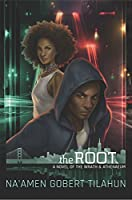 The Root: A Novel of The Wrath & Athenaeum