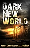 Dark New World (Dark New World, #1)