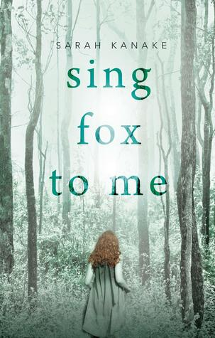 Sing Fox to Me by Sarah Kanake