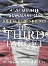 The Third Target by Joel Rosenberg - A 20 Minute Summary: An Overview and Summary of The Third Target by Joel Rosenberg