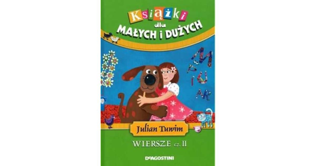 Julian Tuwim Wiersze Cz Ii By Julian Tuwim