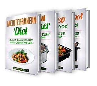 Mediterranean Diet: Slow Cooker Recipes: Paleo Cookbook:Crockpot Recipes: Box Set: The Ultimate Recipes Cookbook Box Set(30+ Free Books Included!) (Mediterranean ... Beginners Guide, Mediterranean, Cooking)