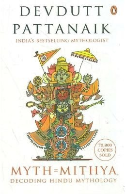 Myth = Mithya Decoding Hindu Mythology
