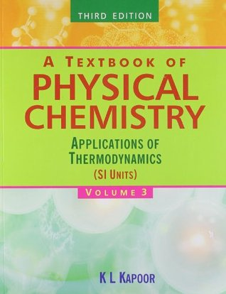 A Textbook of Physical Chemistry - Vol. 3