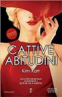 Cattive abitudini (Connections, #3)