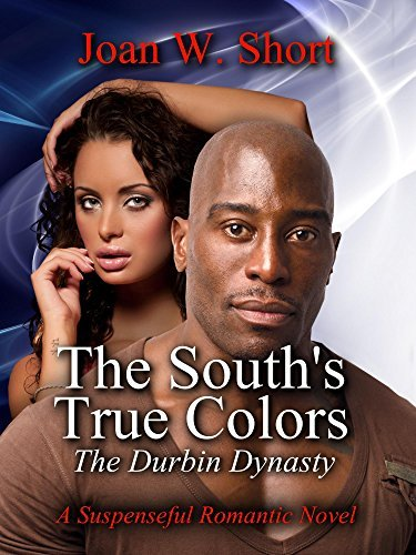 The Souths True Colors  by  Joan C. Woodcox Short