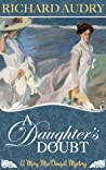 A Daughter's Doubt (Mary MacDougall Mysteries, #3)
