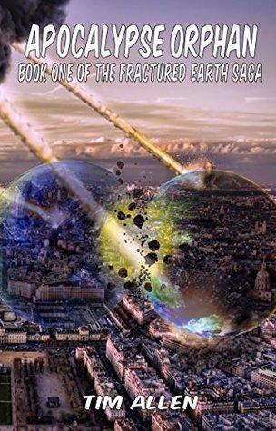 Apocalypse Orphan by Tim   Allen