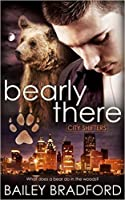 Bearly There (City Shifters #1)