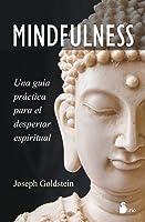 Mindfulness: una guía práctica para el despertar espiritual
