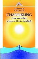 Channelling: come contattare la propria guida spirituale