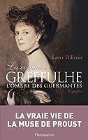La comtesse Greffulhe: à l'ombre des Guermantes (BIOGRAPHIES)