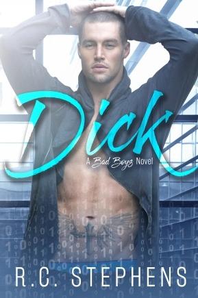 Dick: A Bad Boys Novel