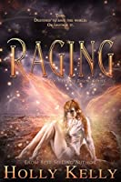 Raging (Rising #4)