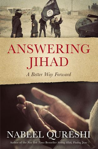 Answering Jihad by Nabeel Qureshi