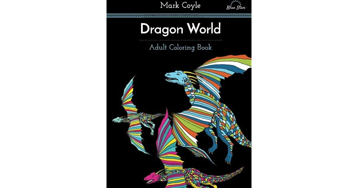 Adult Coloring Book Dragon World By Blue Star