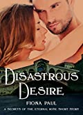 Disastrous Desire