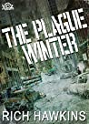The Plague Winter (Year of the Zombie #2)