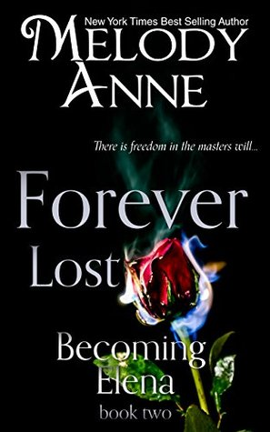 Forever Lost (Becoming Elena, #2)
