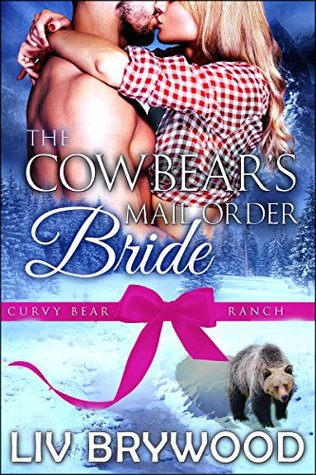 The Cowbear's Mail Order Bride (Curvy Bear Ranch, #6)