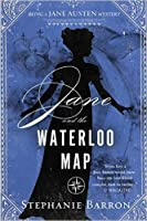 Jane and the Waterloo Map (Jane Austen Mysteries, #13)
