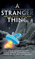 A Stranger Thing (Ever-Expanding Universe, #2)