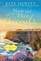 Now and Then Friends (A Hartley-by-the-Sea Novel)