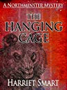 The Hanging Cage (Northminster Mysteries #4)