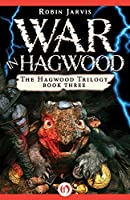 War in Hagwood (The Hagwood Trilogy Book 3)